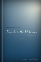Commentary on the Epistle to the Hebrews, vol. 1