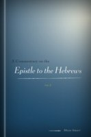 A Commentary on the Epistle to the Hebrews, vol. 2