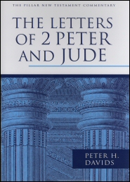 The Pillar New Testament Commentary: The Letters of 2 Peter and Jude