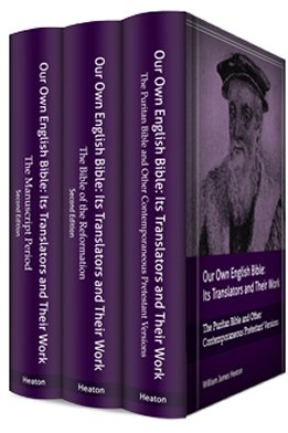 Our Own English Bible: Its Translators and Their Work (3 vols.)