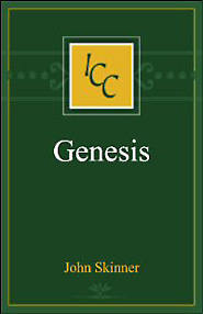 A Critical and Exegetical Commentary on Genesis