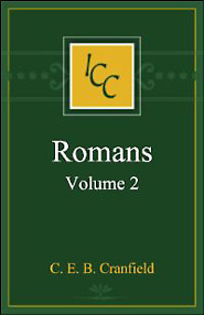 A Critical and Exegetical Commentary on the Epistle to the Romans, Volume 2