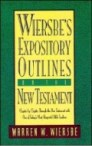 Wiersbe's Expository Outlines on the New Testament