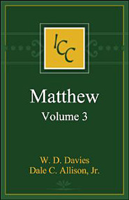 A Critical and Exegetical Commentary on the Gospel according to Saint Matthew, Volume 3