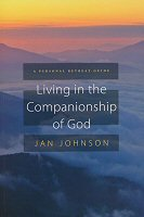 Living in the companionship of god a personal retreat for Personal retreat guide