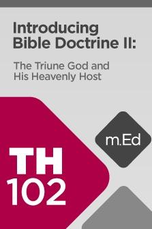 Introducing Bible Doctrine II