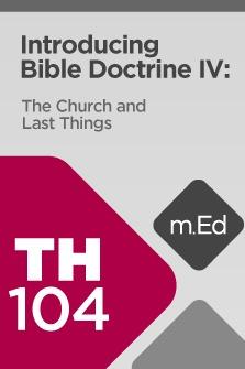 Introducing Bible Doctrine IV