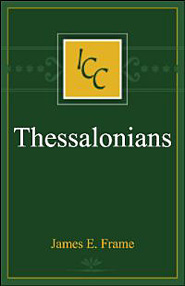 A Critical and Exegetical Commentary on the Epistles of St. Paul to the Thessalonians