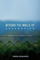 Beyond the Walls of Separation