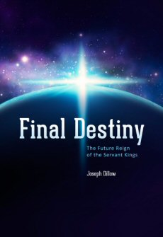 Final Destiny: The Future Reign of the Servant Kings