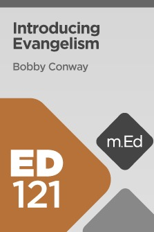 mobile-ed-ed121-introducing-evangelism