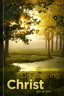 Discovering Christ: Day by Day