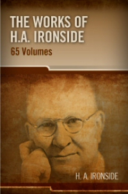 The Works of H. A. Ironside (65 vols.)