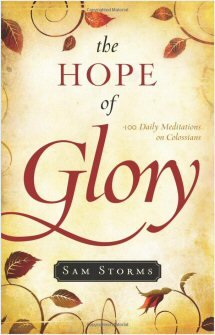 The Hope of Glory: 100 Meditations on Colossians