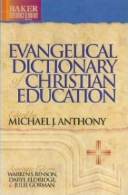 Baker Evangelical Dictionary of Christian Education