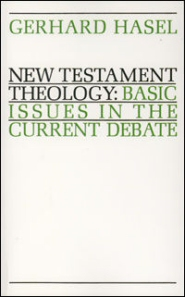 New Testament Theology: Basic Issues in the Current Debate