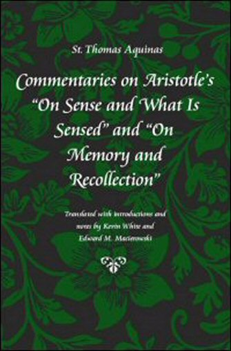 """Commentaries On The Times: Commentaries On Aristotle's """"On Sense And What Is Sensed"""