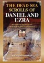 The Dead Sea Scrolls of Daniel and Ezra