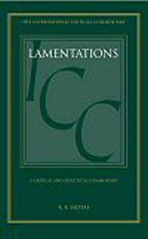 A Critical and Exegetical Commentary on Lamentations