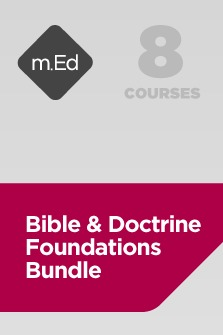 Mobile Ed: Bible and Doctrine Foundations Bundle (8 courses)