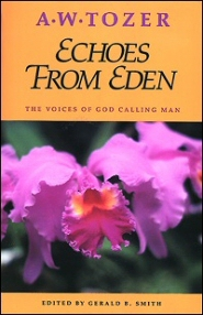 Echoes From Eden: The Voices of God Calling Man