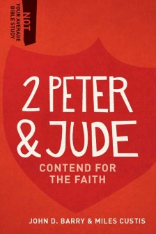 2 Peter & Jude: Contend for the Faith