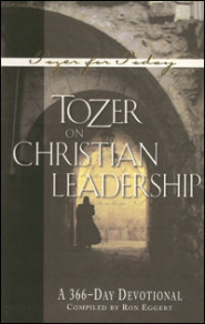 Tozer on Christian Leadership