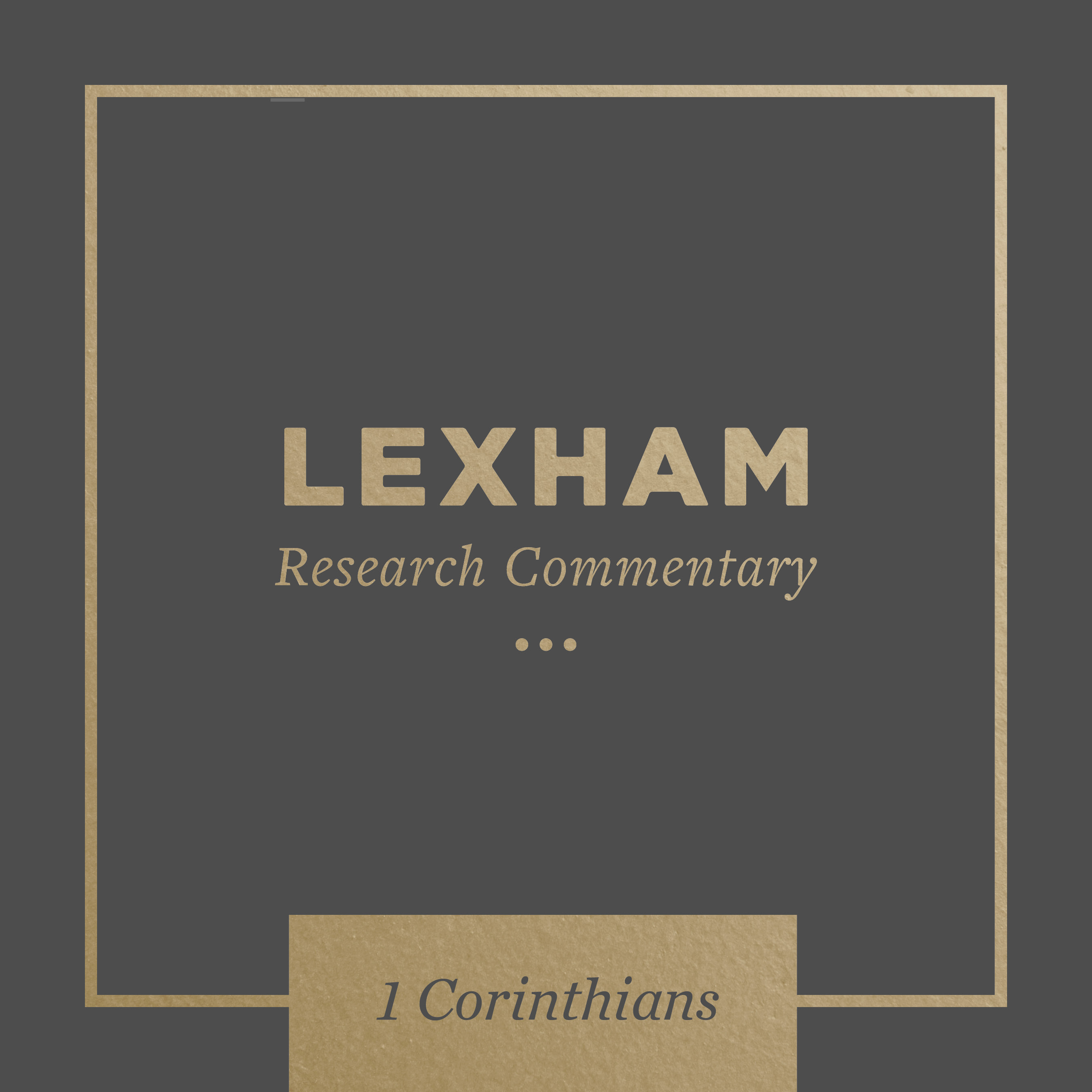Lexham Bible Guide: 1 Corinthians