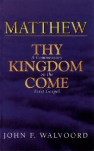 Matthew: Thy Kingdom Come