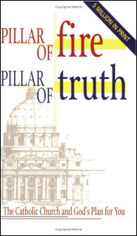 Pillar of Fire, Pillar of Truth: The Catholic Church and God's Plan for You