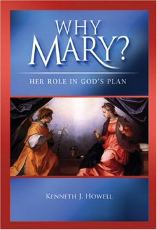 Why Mary?: Her Role in God's Plan (Evangelization Guide)