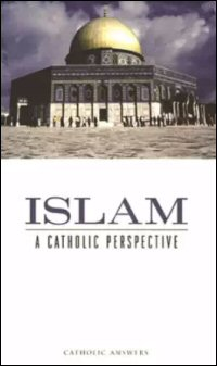 Islam: A Catholic Perspective