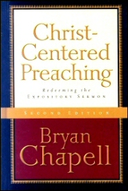 Christ-Centered Preaching: Redeeming the Expository Sermon, 2nd ed.
