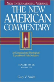 The New American Commentary: Isaiah 40–66