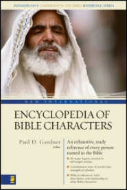 New International Encyclopedia of Bible Characters