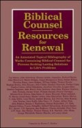 Biblical Counsel: Resources for Renewal