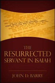 The Resurrected Servant in Isaiah