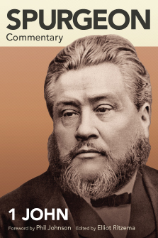 Spurgeon Commentary: 1 John