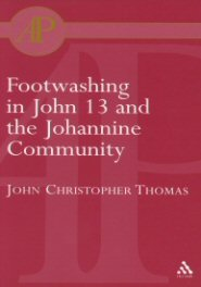 Footwashing in John 13 and the Johannine Community
