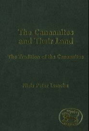 Canaanites and Their Land: The Tradition of the Canaanites
