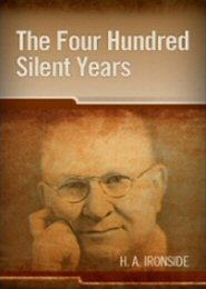 The Four Hundred Silent Years (From Malachi to Matthew)