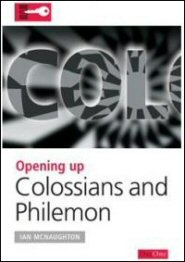 Opening Up Colossians and Philemon