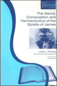 The Genre, Composition and Hermeneutics of the Epistle of James