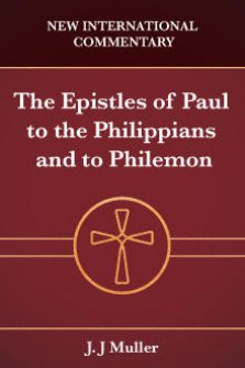The Epistles of Paul to the Philippians and to Philemon
