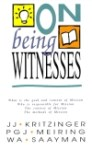 On Being Witnesses