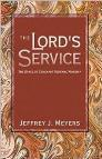 The Lord's Service: The Grace of Covenant Renewal Worship