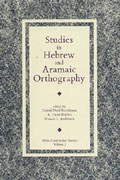 Studies in Hebrew and Aramaic Orthography