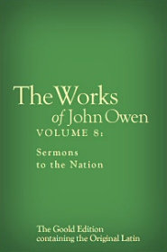 Works of John Owen: Volume 8