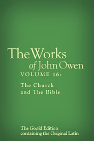 Works of John Owen: Volume 16