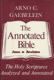 The Annotated Bible, vol. 9: James to Revelation